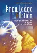 Knowledge into Action  Research and Evaluation in Library and Information Science
