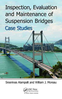 Inspection  Evaluation and Maintenance of Suspension Bridges Case Studies