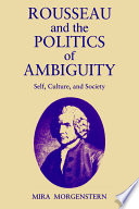 Rousseau and the Politics of Ambiguity