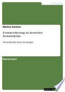 Formatverletzung im deutschen Fernseh Krimi