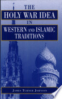 Holy War Idea in Western and Islamic Traditions