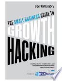 The Small Business Guide to Growth Hacking