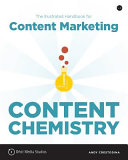 Content Chemistry: The Illustrated Handbook for Content Marketing