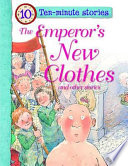 The Emperors New Clothes and Other Stories