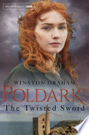 The Twisted Sword Graham S Hugely Popular Poldark Series Which Has Become