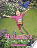 Melanie S Marvelous Measles