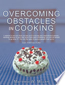 Overcoming Obstacles in Cooking