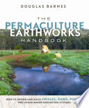 The Permaculture Earthworks Handbook Book PDF