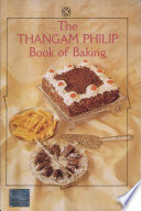 The Thangam Philip Book Of Baking