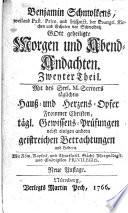 Benjamin Schmolckens     Gott geheiligte Morgen  und Abend Andachten