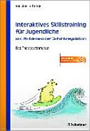 Skillstraining f  r Jugendliche mit Problemen der Gef  hlsregulation   Das Therapeutenmanual   Inklusive Keycard zur Programmfreischaltung