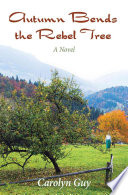 Autumn Bends the Rebel Tree