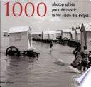 illustration 1000 photographies pour découvrir le XXe siècle des Belges