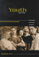 Youth and the Canadian Criminal Justice System