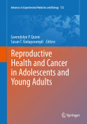 Reproductive Health and Cancer in Adolescents and Young Adults