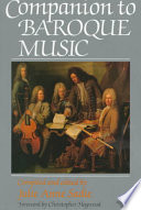 Companion to Baroque Music Of Musical Life In Europe And The