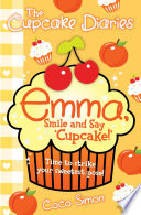 The Cupcake Diaries  Emma  Smile and Say  Cupcake