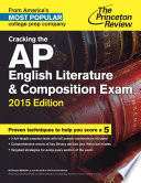 Cracking the AP English Literature   Composition Exam  2015 Edition