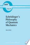 Schr  dinger   s Philosophy of Quantum Mechanics