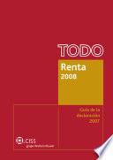 Todo Renta 2008. Guía de la declaración 2007