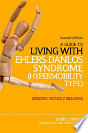 A Guide to Living with Ehlers Danlos Syndrome  Hypermobility Type
