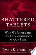 Shattered Tablets