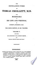 The Miscellaneous Works of Tobias Smollett  M  D