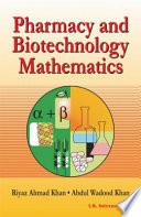 Pharmacy and Biotechnology Mathematics