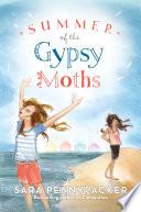 Summer of the Gypsy Moths Book PDF