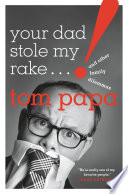 Your Dad Stole My Rake Book PDF