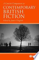 A Concise Companion to Contemporary British Fiction