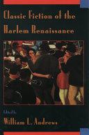 Classic Fiction of the Harlem Renaissance Book PDF