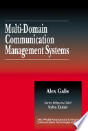 Multi Domain Communication Management Systems