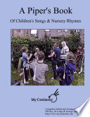 A Piper s Book of Children s Songs   Nursery Rhymes