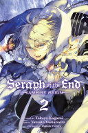 Seraph of the End  Vol  2
