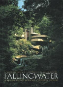 Fallingwater  a Frank Lloyd Wright Country House