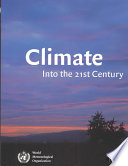 Climate Into The 21st Century
