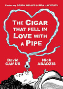 The Cigar That Fell In Love With a Pipe