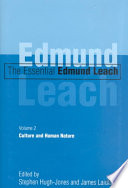 The Essential Edmund Leach: Culture and human nature