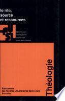 Le rite  source et ressources