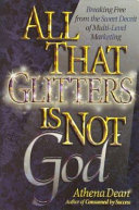 All That Glitters Is Not God