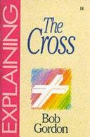Explaining the Cross