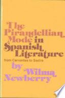 The Pirandellian Mode in Spanish Literature from Cervantes to Sastre