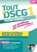 Tout le DSCG 1   Gestion juridique fiscale et sociale