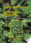 On the Political Economy of Plant Disease Epidemics