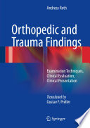 Orthopedic and Trauma Findings