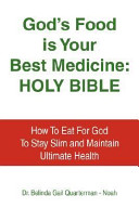 God s Food Is Your Best Medicine  Holy Bible