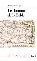 Les Hommes De La Bible par André Chouraqui