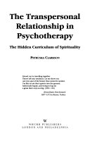 The Transpersonal Relationship In Psychotherapy