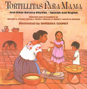 Tortillitas Para Mamma and Other Nursery Rhymes Spanish and English